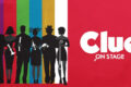Clue (Stay at Home) Teen Production!