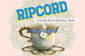 Tickets Available for Ripcord at Limelight